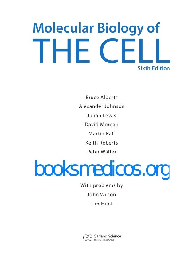 Molecular Biology Of The Cell Alberts 6th Ed