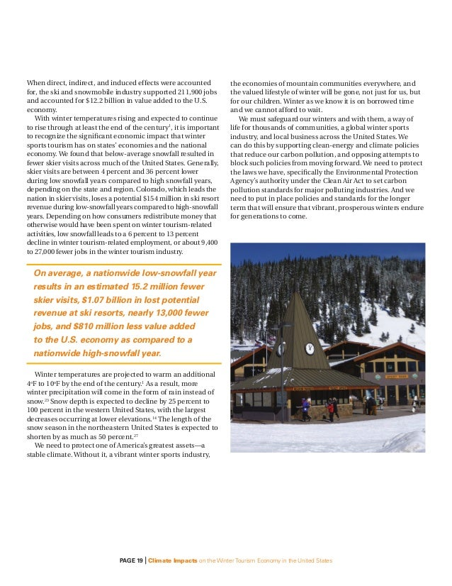 climate change and its impact on ski industry tourism essay Economic approaches to greenhouse warming  understate the impact of climate change on well-being because they omit  the length of the ski season.