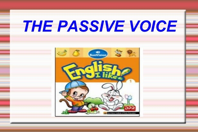 THE PASSIVE VOICE  Título