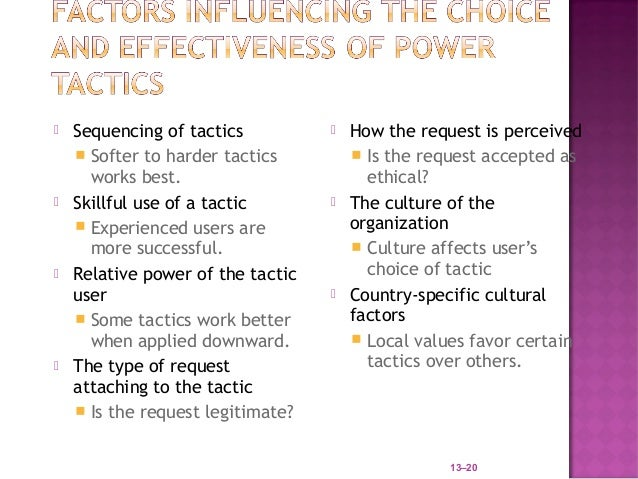    Sequencing of tactics             How the request is perceived     Softer to harder tactics          Is the request...