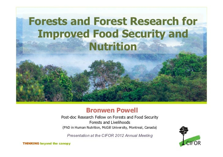 Forests and Forest Research for    Improved Food Security and              Nutrition                                    Br...