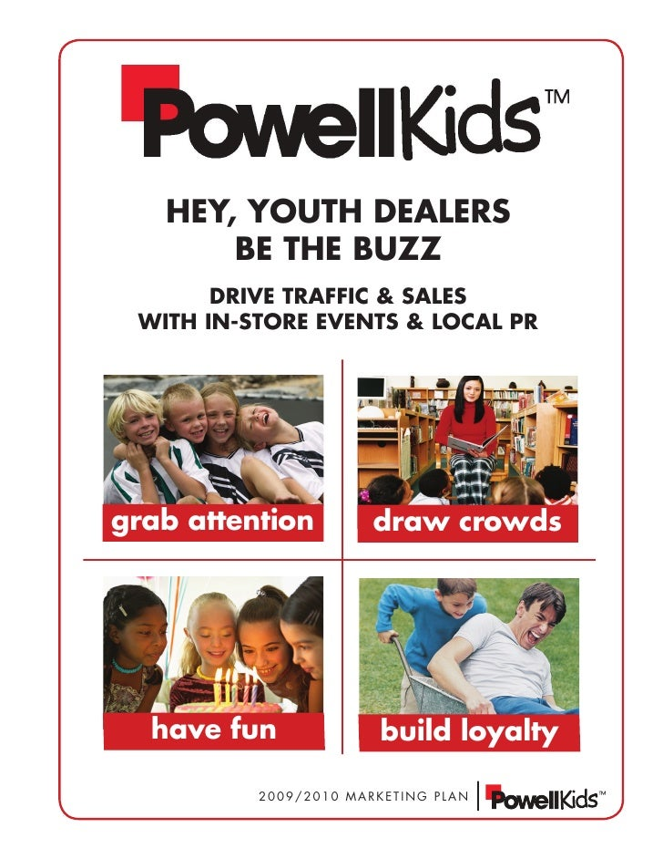 HEY, YOUTH DEALERS        BE THE BUZZ        DRivE TRAffic & SALES  wiTH in-STORE EvEnTS & LOcAL PR     grab attention    ...
