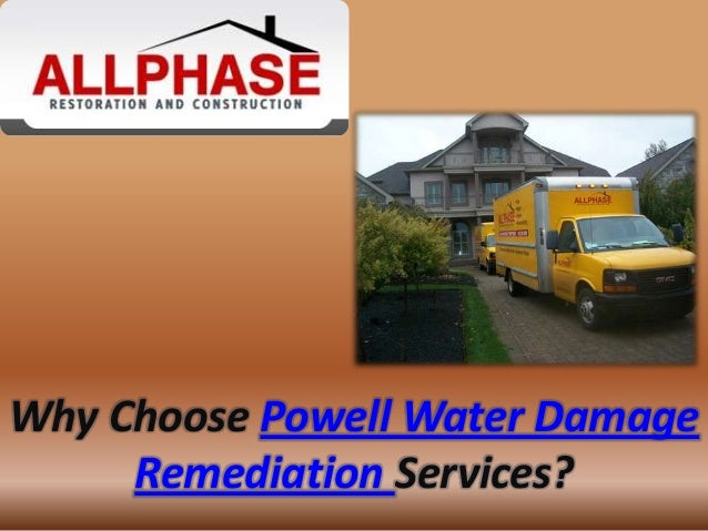 Why Choose Powell Water DamageRemediation Services?