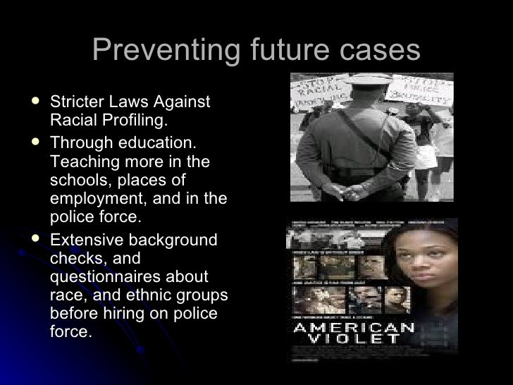 racial profiling of blacks by police essay Research paper on racial profiling black drivers, stopped by the police or searched with a method that reflected a model of racial profiling essay writing help.