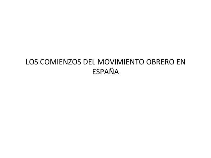 LOS COMIENZOS DEL MOVIMIENTO OBRERO EN ESPAÑA