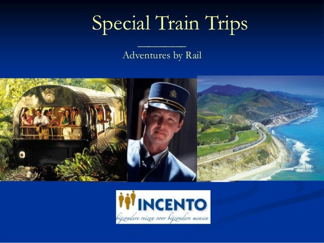 Special Train Trips_________Adventures by Rail