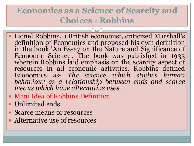 Robbins Essay On The Nature And Significance Of Economic Science