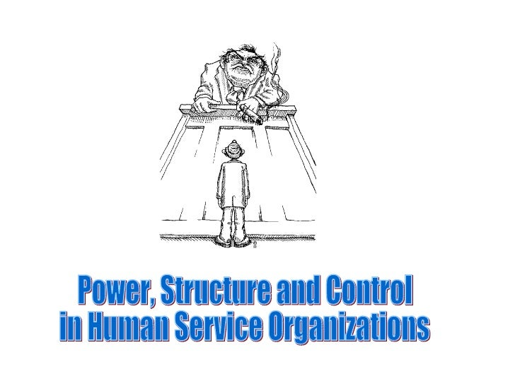 Power, Structure and Control