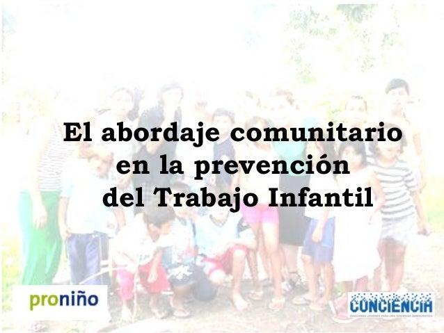 El abordaje comunitario en la prevención del Trabajo Infantil
