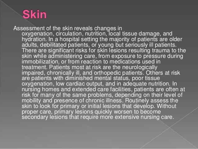 Assessment on Skin, Hair & Nails / HEENT