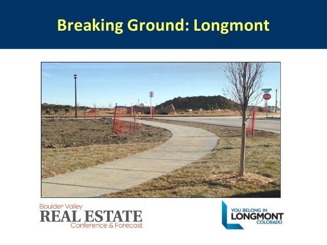 Breaking Ground: Longmont