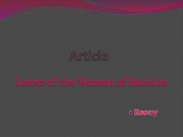 Article<br />Letter of the Women of Malolos<br />Essay<br />