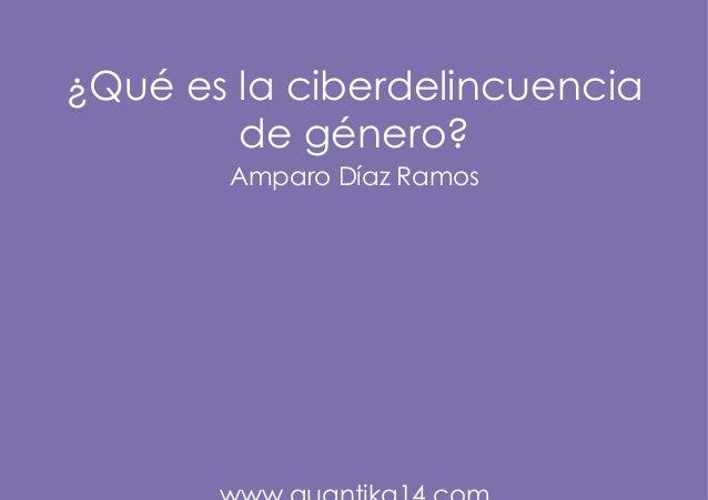 ¿Qué es la ciberdelincuencia de género? Amparo Díaz Ramos