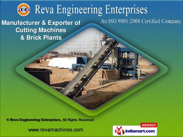 Manufacturer & Exporter of    Cutting Machines     & Brick Plants
