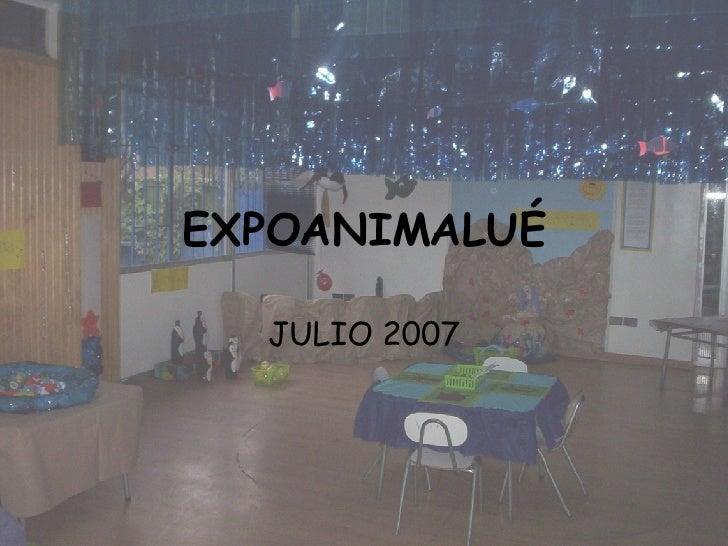 EXPOANIMALUÉ JULIO 2007