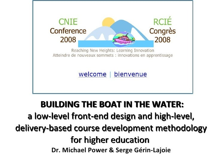 BUILDING THE BOAT IN THE WATER: a low-level front-end design and high-level,  delivery-based course development methodolog...