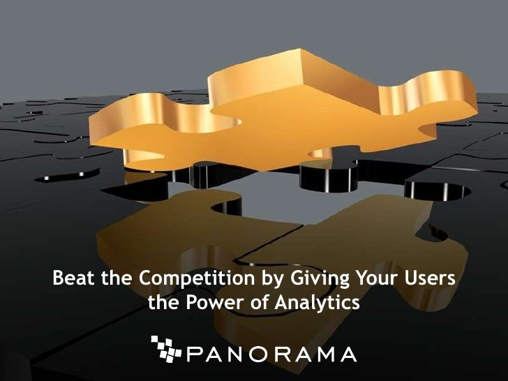 Beat the Competitionby Giving Your Users<br />the Power of Analytics<br />