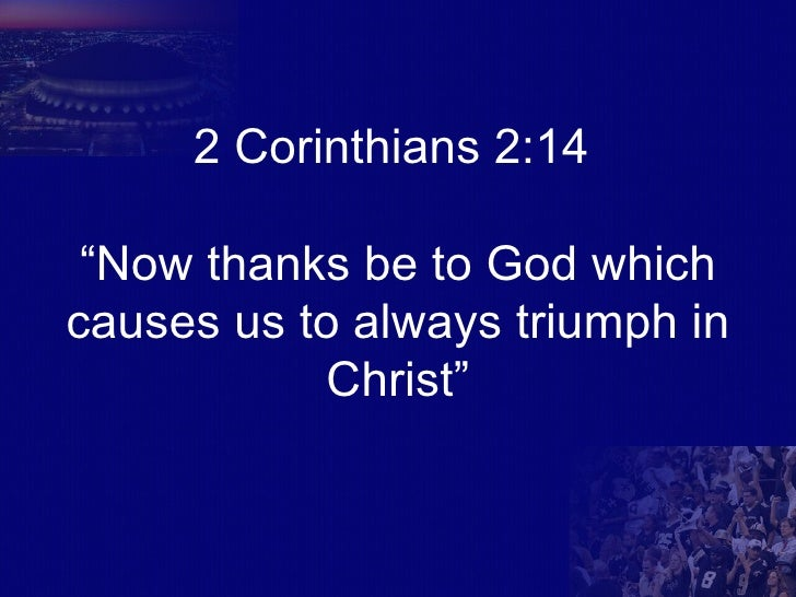 Image result for thanks be to god who causes us to triumph