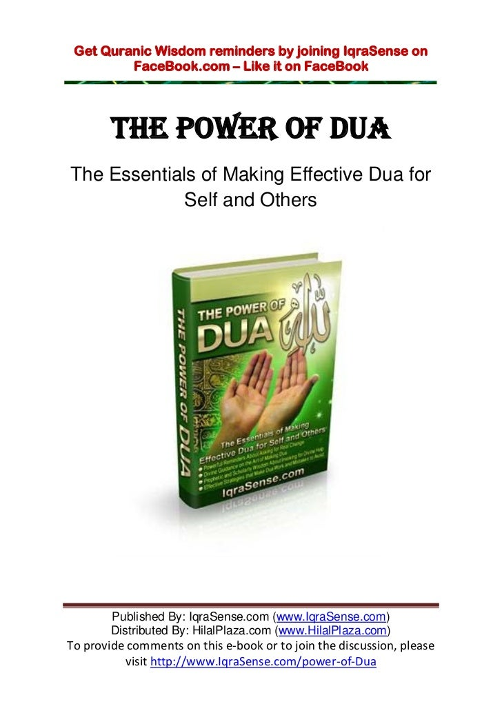 Get Quranic Wisdom reminders by joining IqraSense on         FaceBook.com – Like it on FaceBook        THE POWER OF DUAThe...