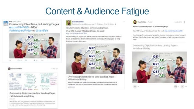 Content &Audience Fatigue