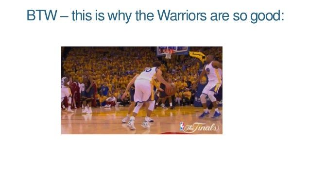 BTW – this is why the Warriors are so good: