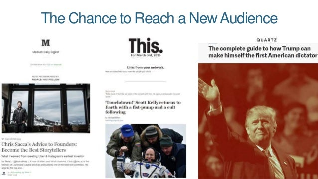 The Chance to Reach a NewAudience