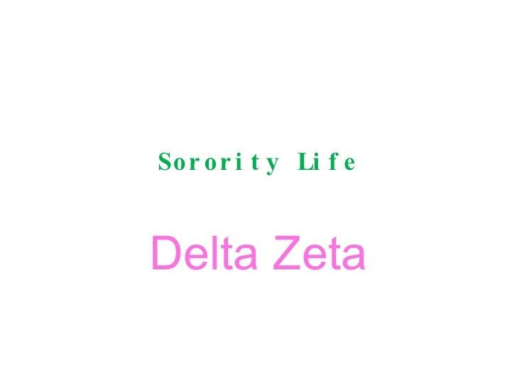 Sorority Life Delta Zeta