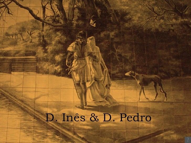 D. Inês & D. Pedro