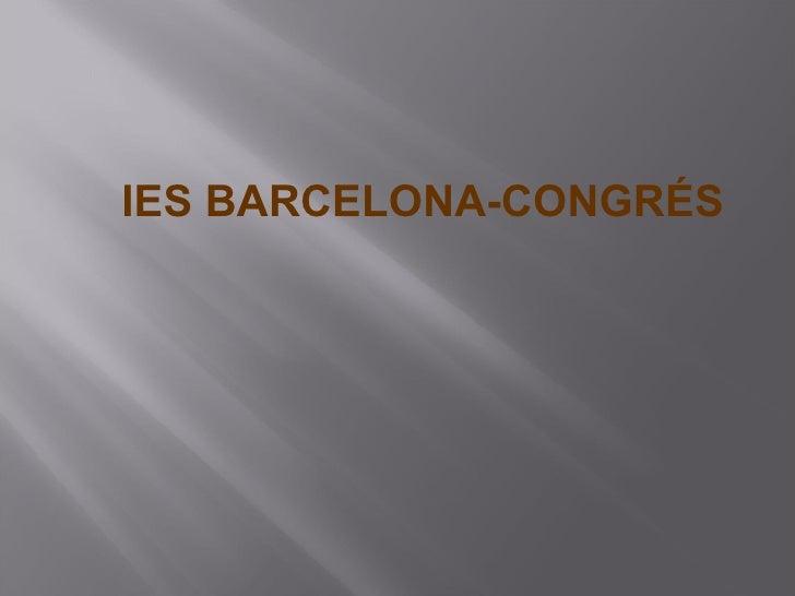 IES BARCELONA-CONGRÉS