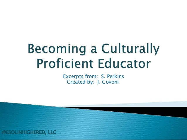 Excerpts from: S. Perkins Created by: J. Govoni  @ESOLINHIGHERED, LLC