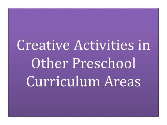 Creative Activities in Other Preschool Curriculum Areas