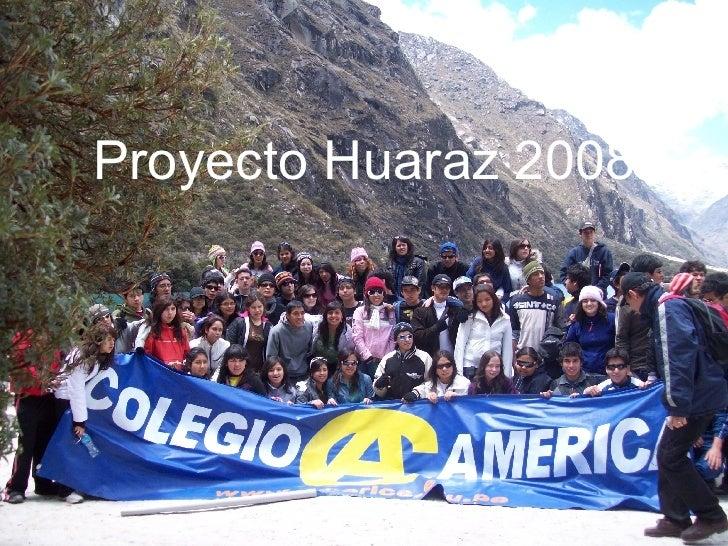 Proyecto Huaraz 2008