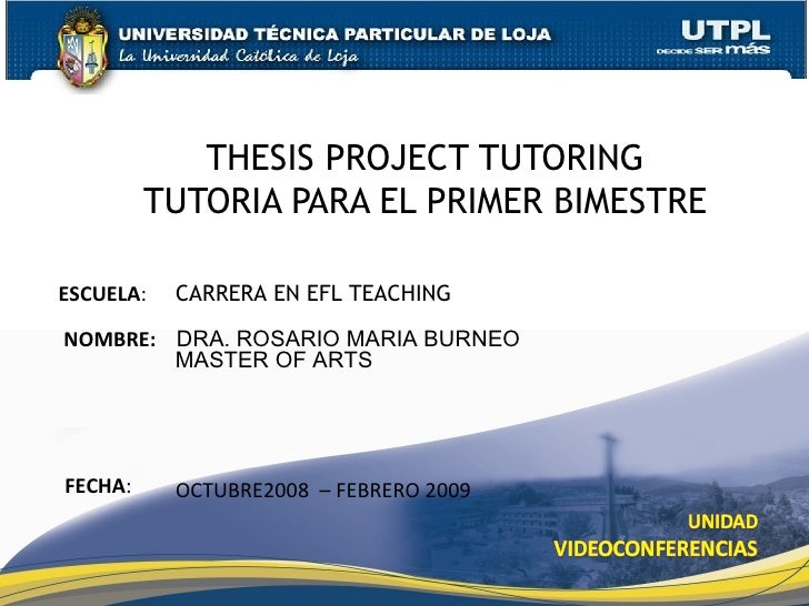 thesis project tutoring utpl Find a phd tutor on gumtree, the #1 site for academic tuition & classes classifieds ads in the uk.