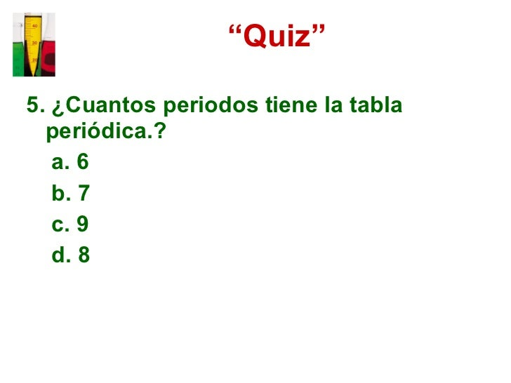 La tabla peridica y la ley peridica 23 quiz ulli5 cuantos periodos tiene la tabla peridica urtaz Images