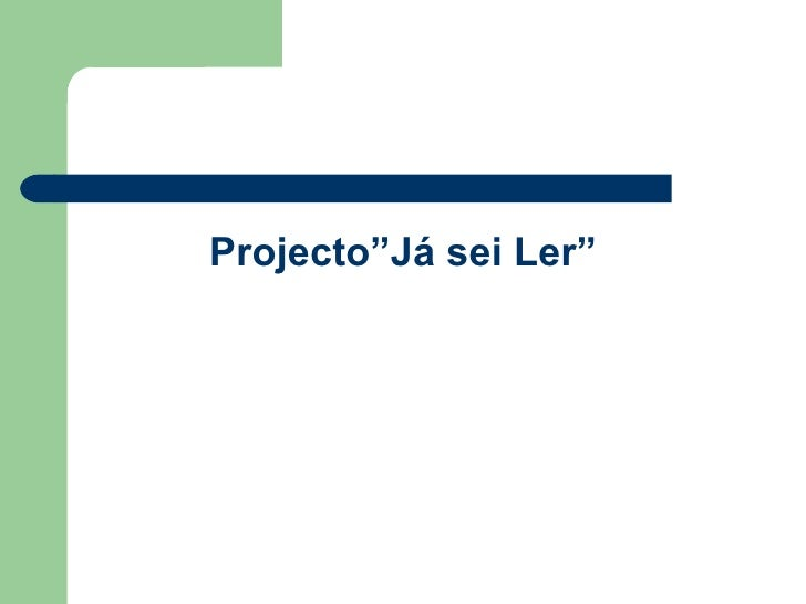 "Projecto""Já sei Ler"""