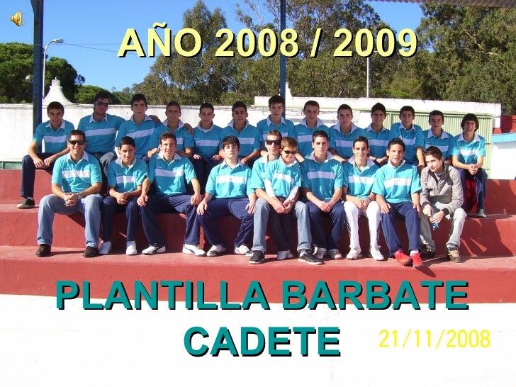PLANTILLA BARBATE CADETE AÑO 2008 / 2009