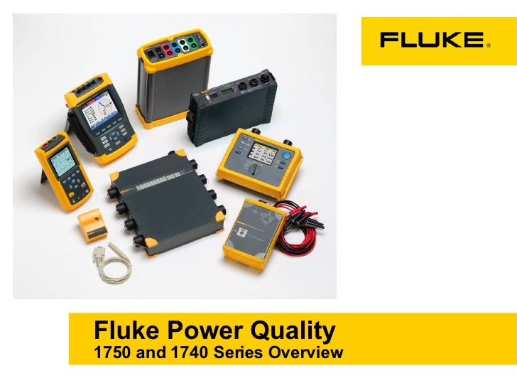 Fluke Power Quality 1750 and 1740 Series Overview