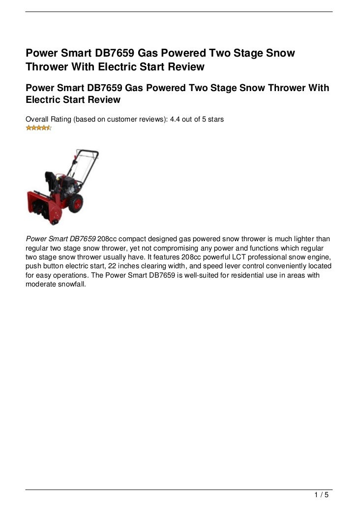 Power Smart DB7659 Gas Powered Two Stage SnowThrower With Electric Start ReviewPower Smart DB7659 Gas Powered Two Stage Sn...