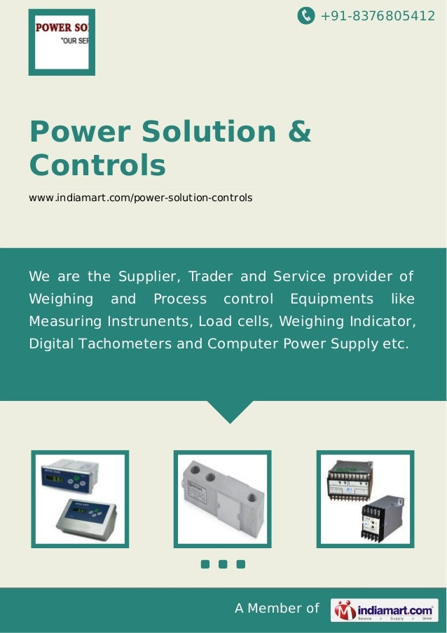 +91-8376805412 A Member of Power Solution & Controls www.indiamart.com/power-solution-controls We are the Supplier, Trader...