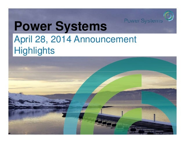 Power Systems April 28, 2014 Announcement Highlights © 2013 IBM Corporation #powersystems