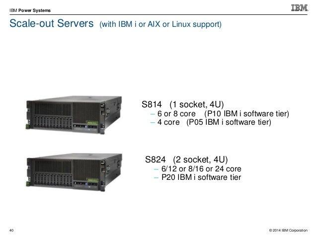 © 2014 IBM Corporation IBM Power Systems 53 POWER8 E870 Compares: 2-Node/Drawer System 9117-MMD Power 770 POWER8 Enterpris...
