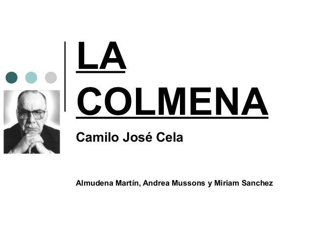 LA COLMENA Camilo José Cela Almudena Martín, Andrea Mussons y Miriam Sanchez