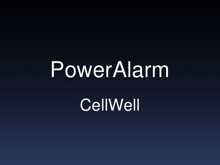 PowerAlarm<br />CellWell<br />