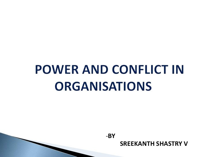 power and conflict in an organization Issuu is a digital publishing platform that makes it simple to publish magazines, catalogs, newspapers, books, and more online easily share your publications and get them in front of issuu's millions of monthly readers title: authority, power, and conflict in organization, author: alexander decker, name: authority, power, and conflict in.