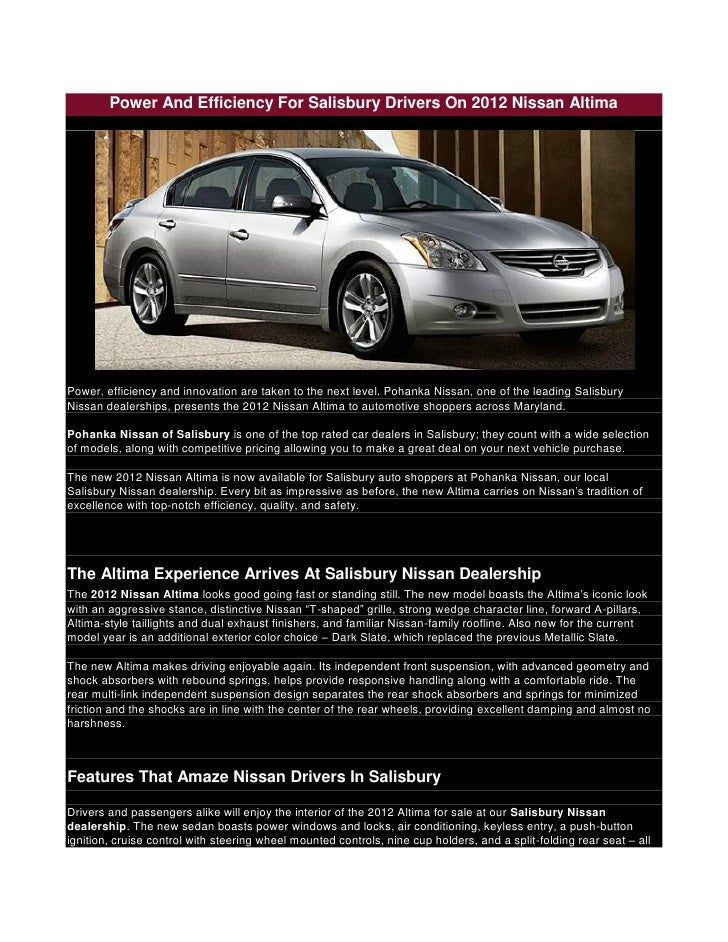 Power And Efficiency For Salisbury Drivers On 2012 Nissan AltimaPower,  Efficiency And Innovation Are Taken ...