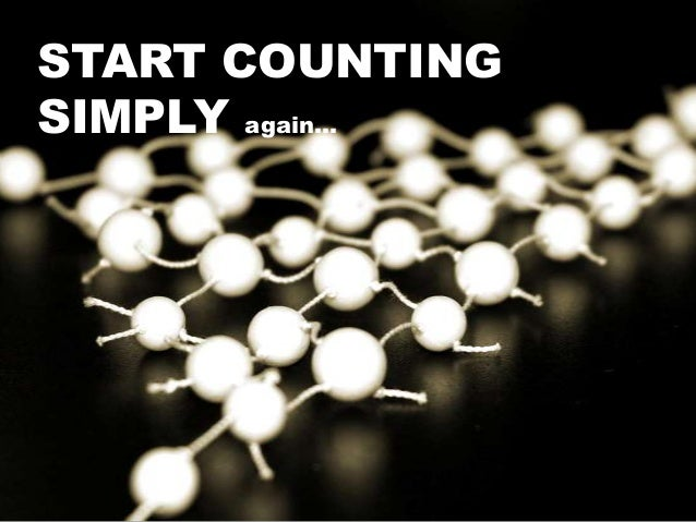 START COUNTING SIMPLY again…