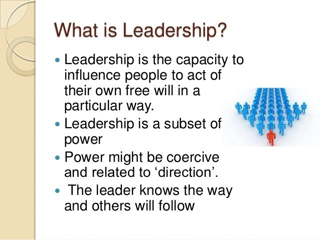 affect of power and influence on leadership Their power and influence in leading change  considered a leadership source  for healthcare transformation  influence: the act or power of producing an effect.
