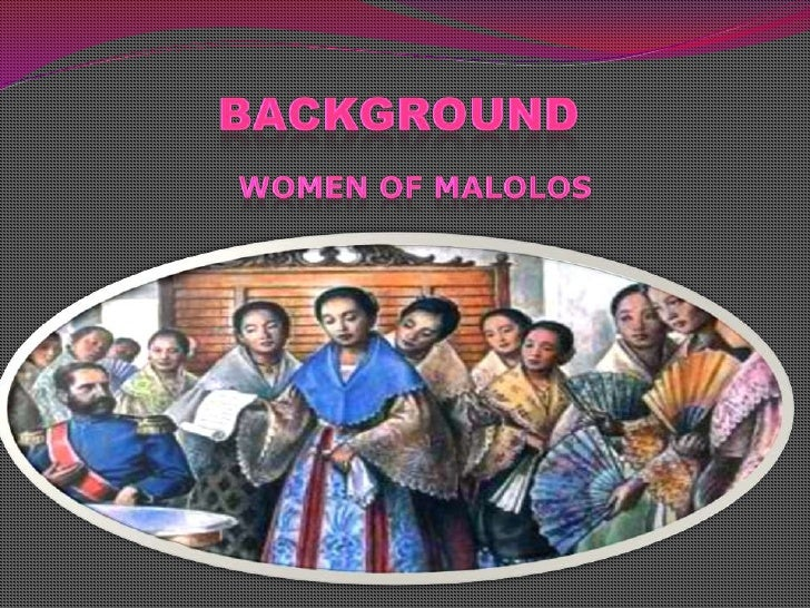 background of the essay to the young women of malolos Economic ideas during the malolos congress:  the case of the surigao city primary health care federated women  background.