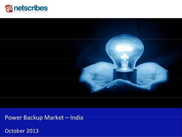 PowerBackupMarket– India Power Backup Market India October2013