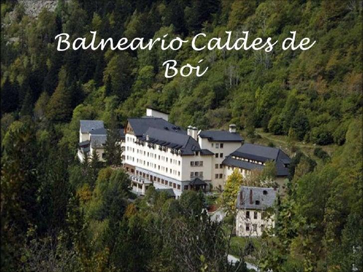 Balneario Caldes de Boí<br />